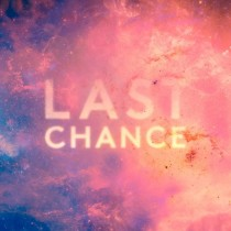 Kaskade & Project 46 'Last Chance' (Ultra)