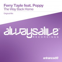 Ferry Tayle ft. Poppy 'The Way Back Home' (Always Alive recordings)
