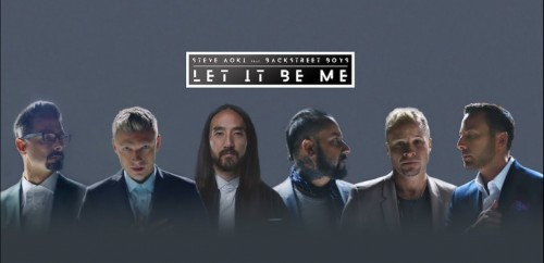 Steve Aoki & Backstreet Boys 'Let It Be Me'